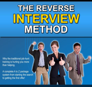 Reverse Interview Method